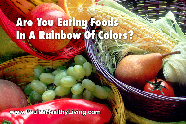 Paulas Healthy Living - rainbow foods