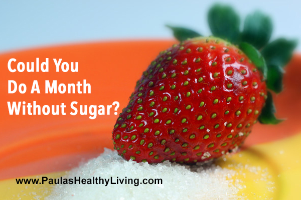 Paula Maier - Could you do a month without sugar